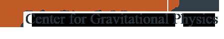Center for Gravitational Physics